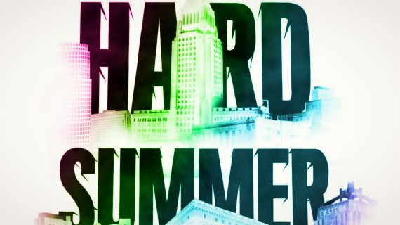 HARD SUMMER Announces First Stage