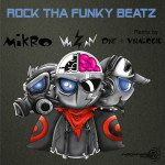 Say What? MIKRO IS A GROOVE GANGSTER