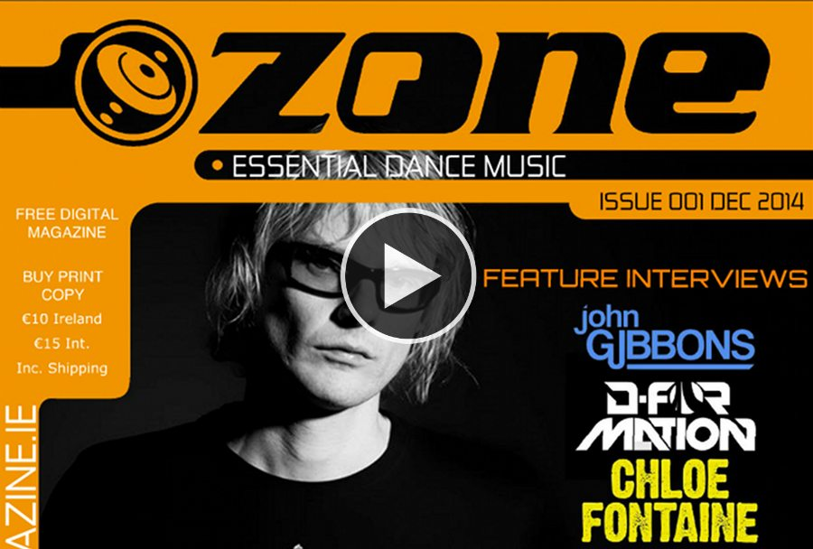 NEW! ZONE MAGAZINE – EDM NEWS STRAIGHT FROM IRELAND