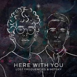LOST FREQUENCIES & NETSKY RELEASE DRUM N BASS-TINGED COLLAB