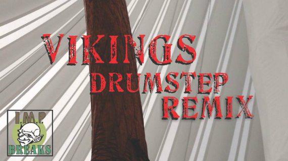 FREE DOWNLOAD – SKRILLA – VIKINGS DRUMSTEP REMIX